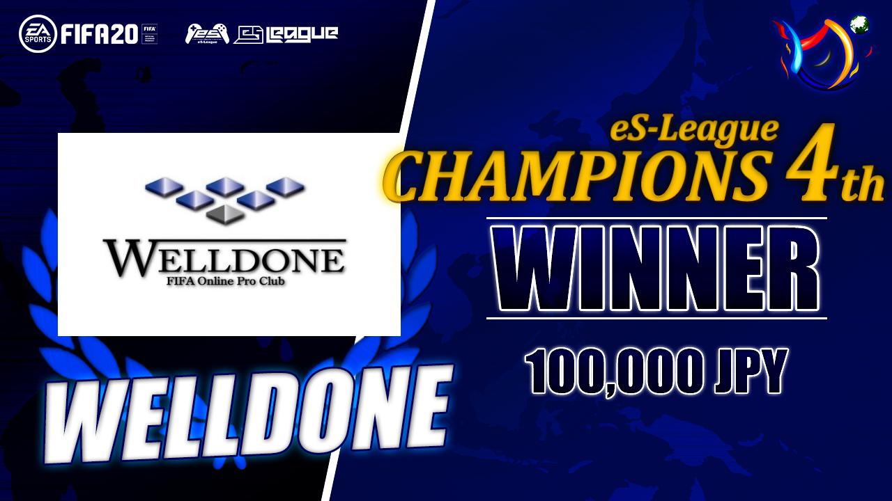 アジア大会初出場のWELLDONEがeS-League CHAMPIONS 4thを制覇!